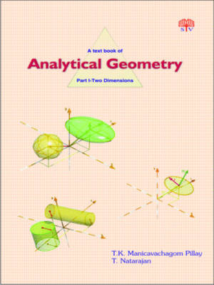 A Textbook of Analytical Geometry: Two Dimensions Pt. 1 (Hardback)