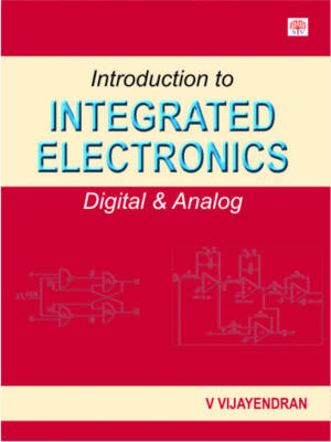 Introduction to Integrated Electronics: Digital and Analog (Hardback)