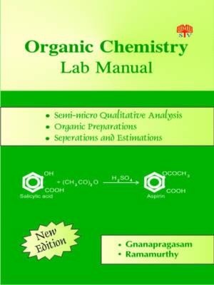 Organic Chemistry: Lab Manual (Paperback)