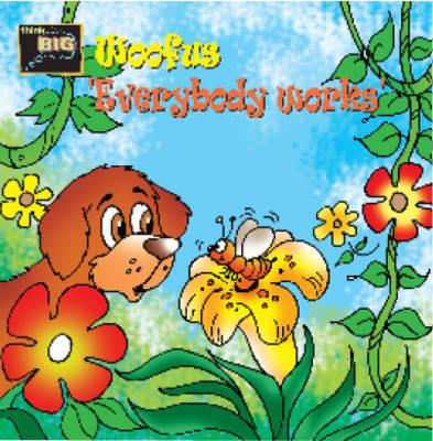 Woofus Everybody Works' (Paperback)