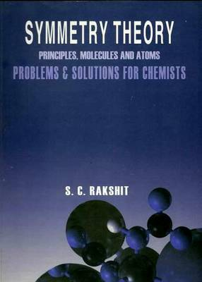 Symmetry Theory Principles, Molecules and Atoms Problems & Solutions for Chemists (Paperback)