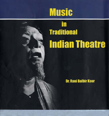 Music in Traditional Indian Theatre (Hardback)