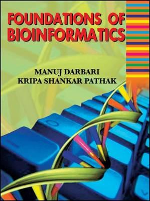 Foundations of Bioinformatics (Paperback)