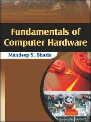 Fundamentals of Computer Hardware (Paperback)
