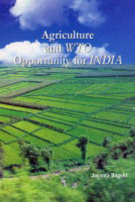 Agriculture and TWO Opportunity for India (Hardback)
