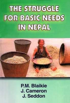 The Struggle for Basic Needs in Nepal (Hardback)