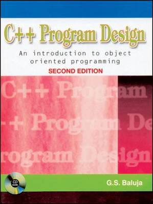 C++ Program Design: An Introduction to Object Oriented Programming (with CD) (Paperback)
