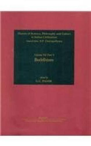 Buddhism - History of Science, Philosophy and Culture in Indian Civilization (Hardback)