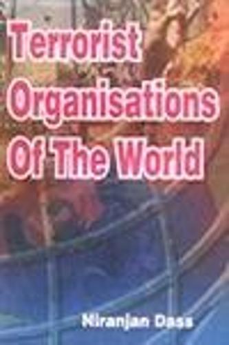 Terrorist Organisations of the World (Hardback)