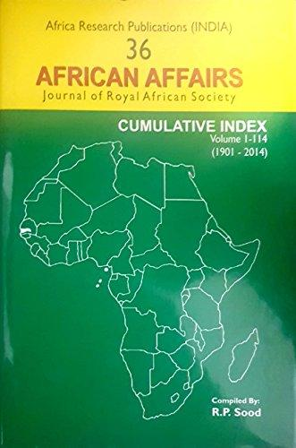 African Affairs: Journal of the Royal African Society Index Volume One 1901 to Volume 114 2014 (Hardback)