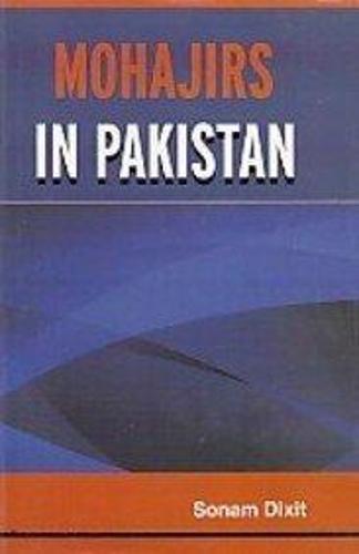 Mohajirs in Pakistan (Hardback)