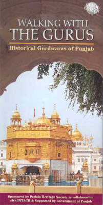 Walking with the Gurus: Sikh Pilgrimage in India (Paperback)