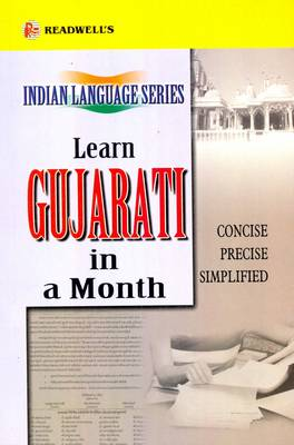 Learn Gujarati in a Month: Easy Method of Learning Gujarati Through English without a Teacher (Paperback)