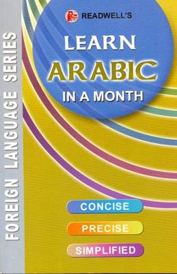 Learn Arabic in a Month: (Roman Text) (Paperback)