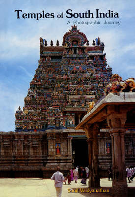 Temples of South India: A Photographic Journey (Hardback)