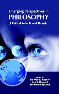 Emerging Perspectives in Philosophy: A critical Reflection of Thought (Hardback)