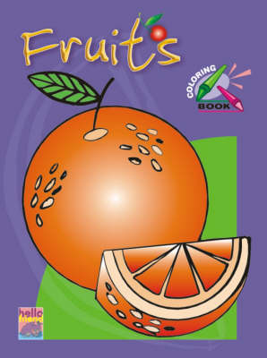 Pre-school Colouring Book: Fruits (Paperback)