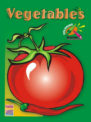 Pre-school Colouring Book: Vegetables (Paperback)
