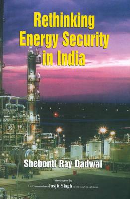 Rethinking Energy Security in India (Hardback)