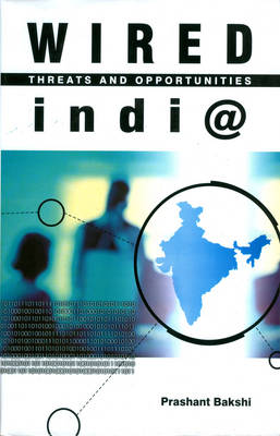 Wired India: Threats and Opportunities (Hardback)