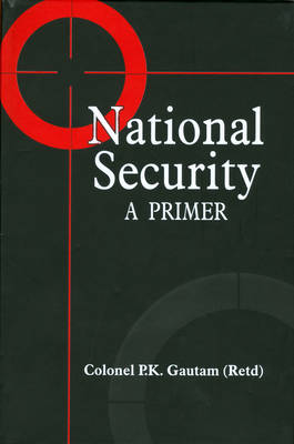 National Security: A Primer (Hardback)