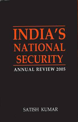 India's National Security 2005: Annual Review (Hardback)