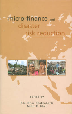 Micro Finance and Diaster Risk Reduction (Hardback)