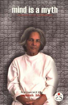 Mind is a Myth: Conversations with U.G. Krishnamurti (Paperback)