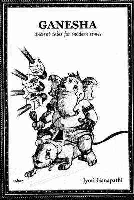 Ganesha: Ancient Tales for Modern Times (Paperback)