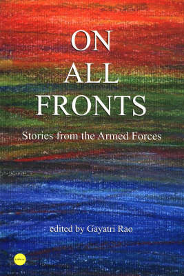 On All Fronts: Stories from the Armed Forces (Paperback)