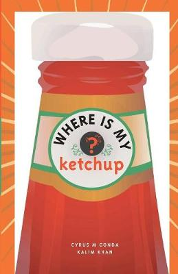 Where is My Ketchup (Paperback)