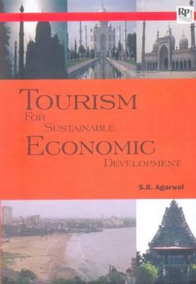 Tourism for Sustainable Economic Development (Paperback)