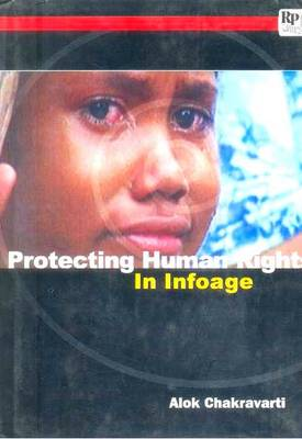 Protecting Human Rights in Infoage (Paperback)