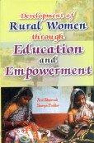Development of Rural Women Through Education and Empowerment (Hardback)