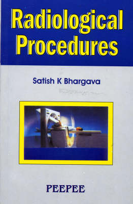Radiology Procedures: Volume 1 (Paperback)