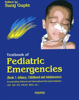 Textbook of Pediatric Emergencies (Paperback)