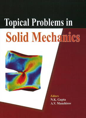 Topical Problems in Solid Mechanics (Hardback)