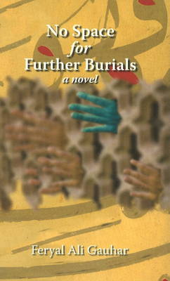 No Space for Further Burials: A Novel (Paperback)