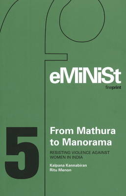 From Mathura to Manorama Resisting Violence Against Women in India (Hardback)