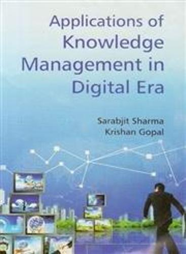 Applications of Knowledge Managment in a Digital Era (Hardback)