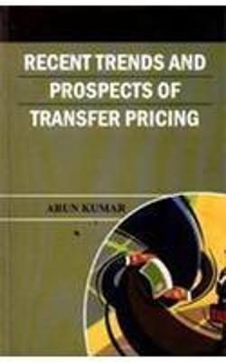 Recent Trends and Prospects of Transfer Pricing (Hardback)