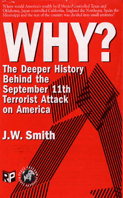 Why?: The Deeper History Behind the September 11th Terrorist Attack on the U.S. (Paperback)