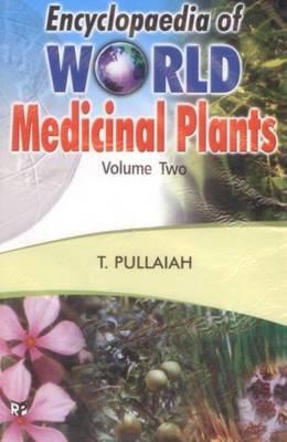 Encyclopaedia of World Medicinal Plants (Hardback)