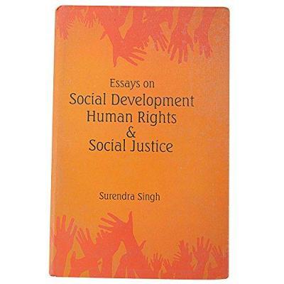Human Rights and Social Justice: Essays on Social Development (Hardback)