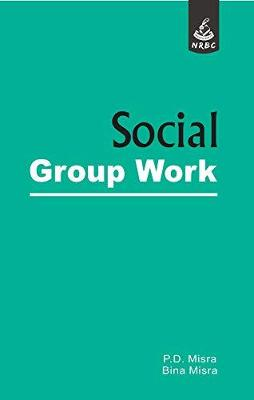 Social Group Work: Theory and Practice (Hardback)