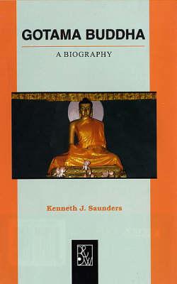 Gotama Buddha: A Biography (Paperback)