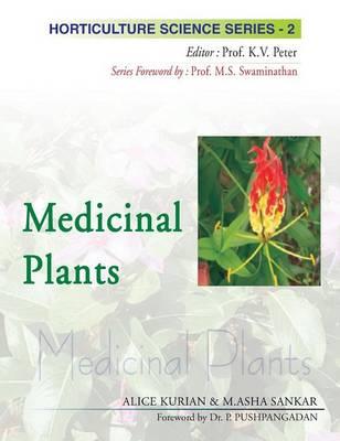 Medicinal Plants - Horticulture Science Series v. 2 (Hardback)