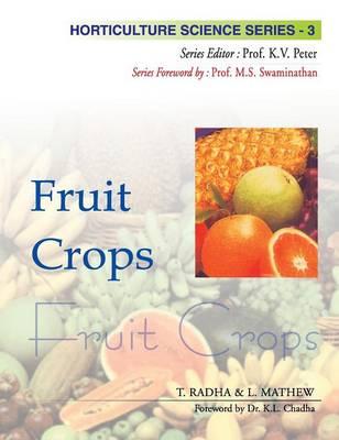 Fruit Crops - Horticulture Science Series v. 3 (Hardback)