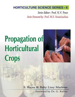 Propagation of Horticultural Crops - Horticulture Science Series v. 6 (Hardback)
