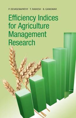 Efficiency Indices for Agriculture Management Research (Paperback)